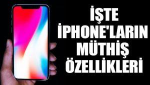 iPhone'ların müthiş özellikleri