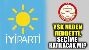 İYİ Parti'den YSK ve seçime katılma açıklaması: 12 Haziran'dan sonra…