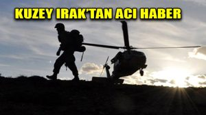 Irak'ta 1 asker şehit oldu!