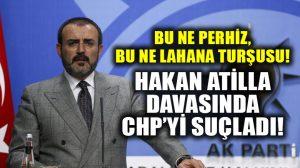 AKP Sözcüsü Ünal, Hakan Atilla davasıyla ilgili CHP'yi suçladı!