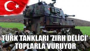 Türk tankları, 'zırh delici' toplarla vuruyor