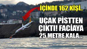 Trabzon'da yolcu uçağı pistten çıktı!