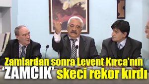Zamlar sonrası Levent Kırca'nın zamcık skeci gündem oldu