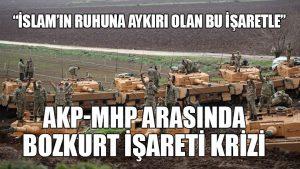 AKP ile MHP arasında bozkurt işareti krizi