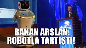 Ulaştırma Bakanı Ahmet Arslan robot Sambot ile tartıştı