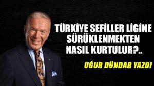 Türkiye sefiller ligine sürüklenmekten nasıl kurtulur?..