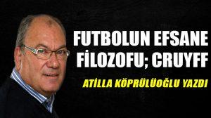 Futbolun efsane filozofu; Cruyff