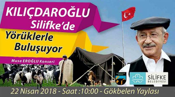 CHP Genel Başkanı Kılıçdaroğlu Silifke'de yörüklerle buluşacak