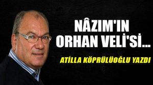 Nâzım'ın Orhan Veli'si…