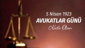 5 Nisan Avukatlar Günü! Avukatlar gününün tarihi, mesajları ve sözleri