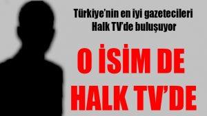 Türkiye'nin en iyi gazetecileri Halk TV'de buluşuyor: Artık o isim de Halk TV'de…