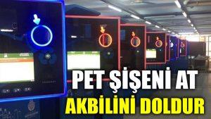 İstanbul'da pet şişeni at, akbilini doldur