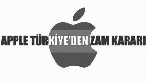 Apple Türkiye'den zam kararı