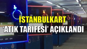 İstanbulkart 'atık tarifesi' açıklandı