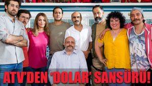 ATV'den 'dolar' sansürü!