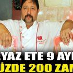 Beyaz ete 9 ayda yüzde 200 zam!