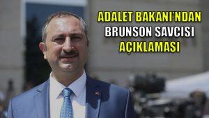 Adalet Bakanı'ndan Brunson savcısı açıklaması