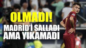Olmadı! Cengiz Ünder Madrid'i salladı ama yıkamadı