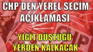 CHP'den yerel seçim açıklaması: Yiğit düştüğü yerden kalkacak, Ankara ve İstanbul alınacak