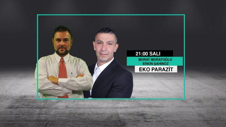 Murat Muratoğlu ve Erkin Şahinöz ile Eko Parazit