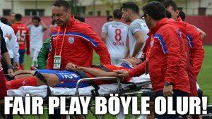 Fair play böyle olur!