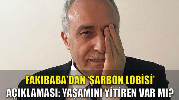 Fakıbaba'dan 'şarbon lobisi' açıklaması: Yaşamını yitiren var mı?