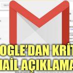 Google'dan kritik Gmail açıklaması
