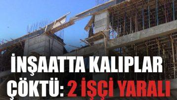 İnşaatta kalıplar çöktü: 2 işçi yaralı