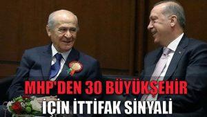 MHP'den 30 büyükşehir için ittifak sinyali