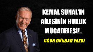 Kemal Sunal'ın ailesinin hukuk mücadelesi!..