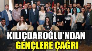 Kılıçdaroğlu'ndan gençlere çağrı