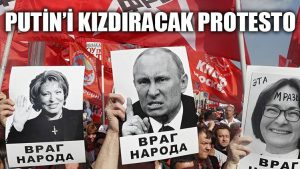 Rusya'da Putin'i kızdıracak protesto