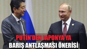Putin'den Japonya'ya barış antlaşması önerisi