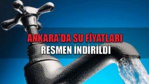 Ankara'da su fiyatları resmen indirildi