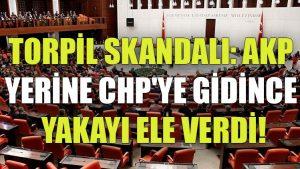 Torpil skandalı: AKP yerine CHP'ye gidince yakayı ele verdi!