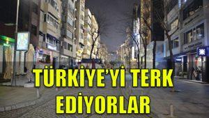 Türkiye'yi terk ediyorlar: 1 yılda yüzde 42 arttı