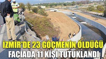 İzmir'de 23 göçmenin öldüğü faciada 11 kişi tutuklandı