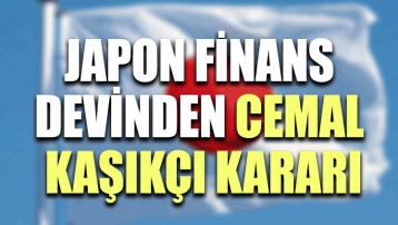 Japon finans devinden Cemal Kaşıkçı kararı