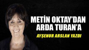 Metin Oktay'dan Arda Turan'a