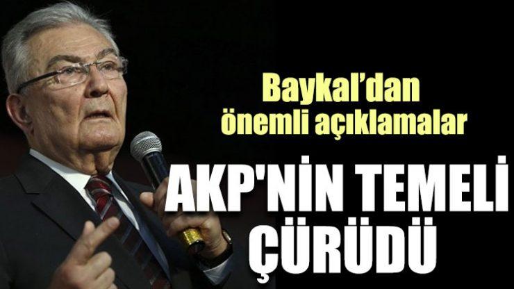 Deniz Baykal: AKP'nin temeli çürüdü