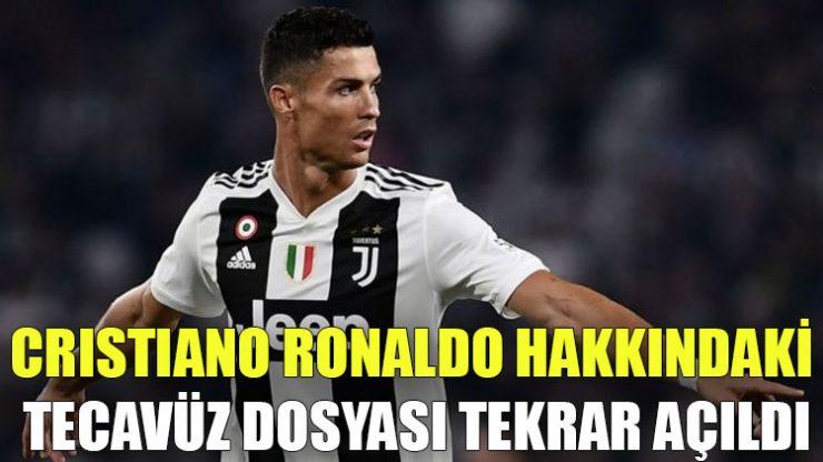 Cristiano Ronaldo hakkındaki tecavüz dosyası tekrar açıldı
