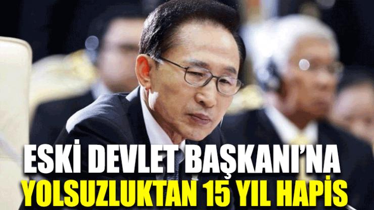 Eski Devlet Başkanı'na yolsuzluktan 15 yıl hapis