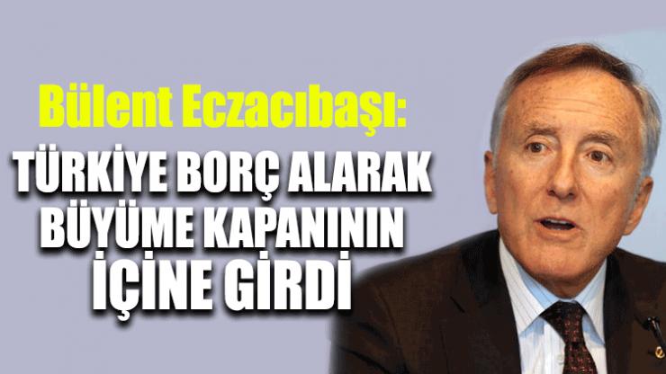 Bülent Eczacıbaşı: Türkiye bu kapanın içine girdi buradan çıkmamız lazım
