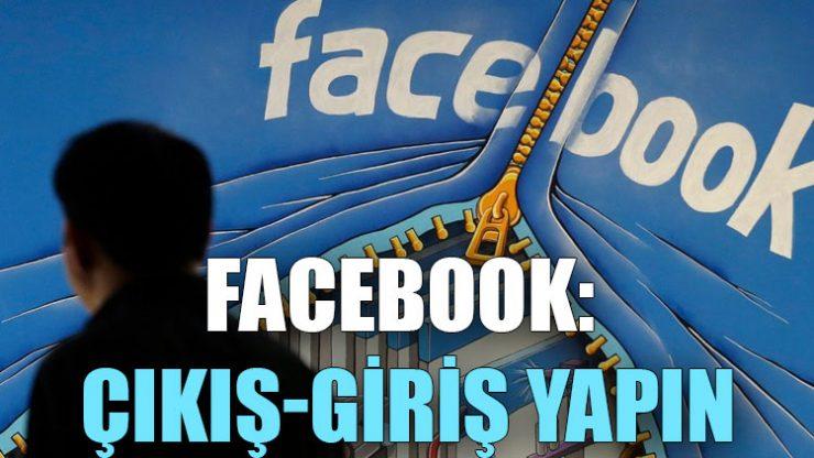 Facebook: Çıkış-giriş yapın