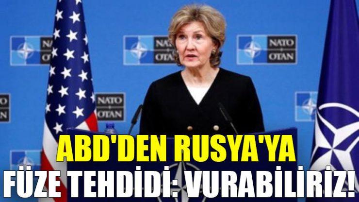 ABD'den Rusya'ya füze tehdidi: Vurabiliriz!