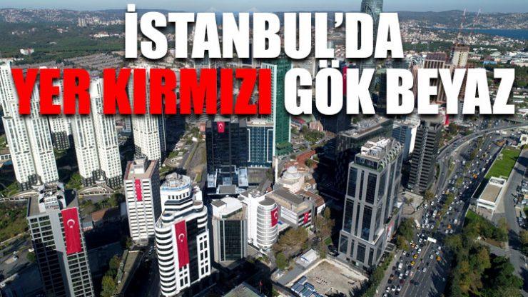 İstanbul'da yer kırmızı gök beyaz