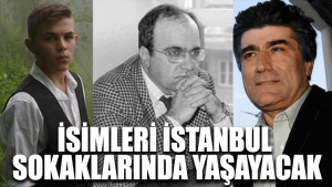 İsimleri İstanbul sokaklarında yaşayacak