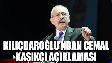 Kemal Kılıçdaroğlu'ndan Cemal Kaşıkçı açıklaması
