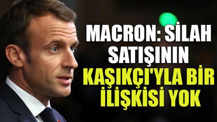 Macron: Silah satışının Kaşıkçı'yla bir ilişkisi yok