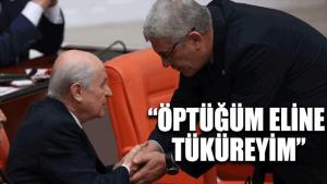 Musavvat Dervişoğlu: Öptüğüm eline tüküreyim